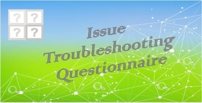 issue troubleshooting questionnaire